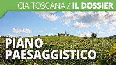 Cia Toscana / Il dossier - Piano paesaggistico