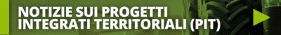 Notizie sui progetti integrati territoriali (PIT)