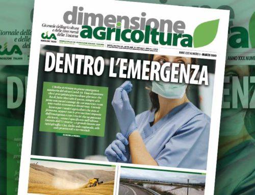 Dentro l'emergenza. È uscito Dimensione Agricoltura di marzo 2020